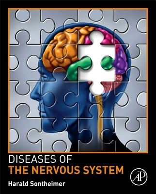 Diseases of the Nervous System - Sontheimer, Harald
