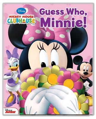 Disney Mickey Mouse Clubhouse: Guess Who, Minnie! - Rhodes, Lilly, and Disney Mickey Mouse Clubhouse