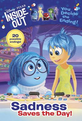 Disney/Pixar Inside Out: Sadness Saves the Day! - West, Tracey, and Random House Disney (Illustrator)