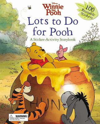 Disney Winnie the Pooh Lots to Do for Pooh: A Sticker Activity Book - Disney Book Group
