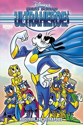 Disney's Hero Squad: Ultraheroes: Race for the Ultrapods Vol. 2 - Secchi, Richard, and Salati, Giorgio