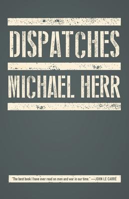Dispatches - Herr, Michael