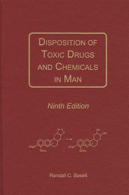 Disposition of Toxic Drugs and Chemicals in Man - Baselt, Randall C