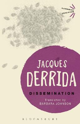 Dissemination - Derrida, Jacques, and Johnson, Barbara (Translated by)