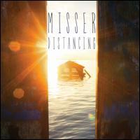 Distancing - Misser