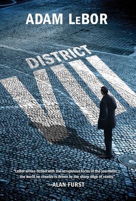 District VIII: A Thriller - LeBor, Adam