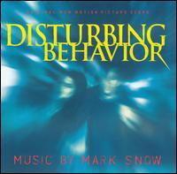Disturbing Behavior - Mark Snow