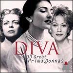 Diva: 30 Great Prima Donnas