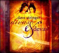 Divas & Devas - Dave Stringer