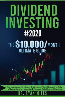 Dividend Investing #2020: The Ultimate Guide - Best ...