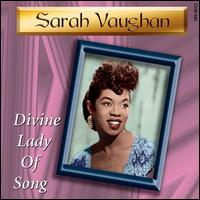 Divine Lady of Song - Sarah Vaughan