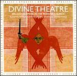 Divine Theatre: Religious Opera in the Russian Church