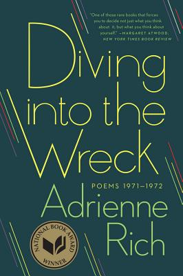 Diving Into the Wreck: Poems 1971-1972 - Rich, Adrienne