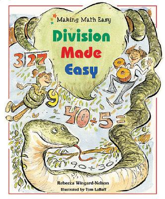 Division Made Easy - Wingard-Nelson, Rebecca