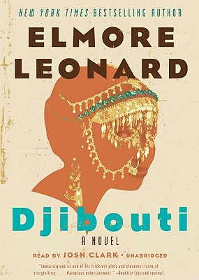 Djibouti - Leonard, Elmore, and Cain, Tim (Read by)