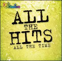DJ's Choice: All the Hits All the Time - Various Artists