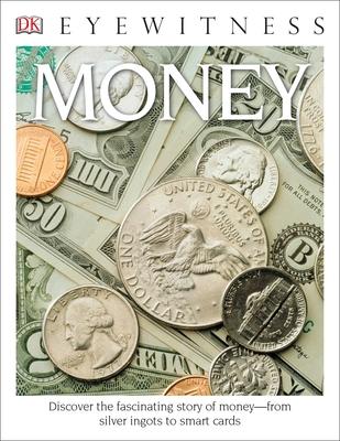 DK Eyewitness Books: Money - Cribb, Joe