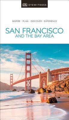 DK Eyewitness San Francisco and the Bay Area - DK Eyewitness