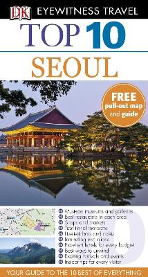 DK Eyewitness Top 10 Travel Guide: Seoul -