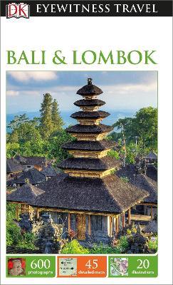 DK Eyewitness Travel Guide Bali and Lombok - DK Publishing