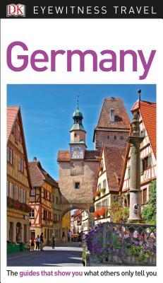 DK Eyewitness Travel Guide Germany - Dk Travel