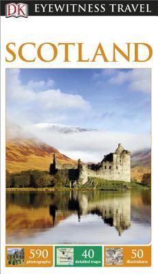 DK Eyewitness Travel Guide Scotland - Dk Travel