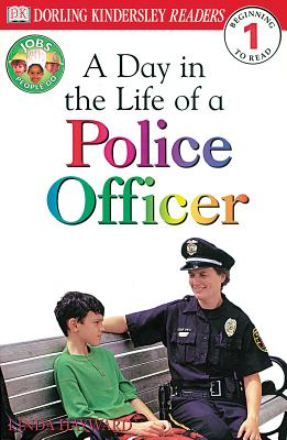 DK Readers L1: Jobs People Do: A Day in the Life of a Police Officer - Hayward, Linda