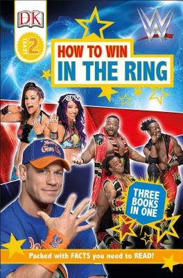 DK Readers Level 2: Wwe How to Win in the Ring - DK