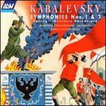 Dmitri Kabalevsky: Symphonies Nos. 1 & 2; Spring; Overture Pathétique