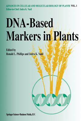 DNA-Based Markers in Plants - Phillips, R L (Editor)