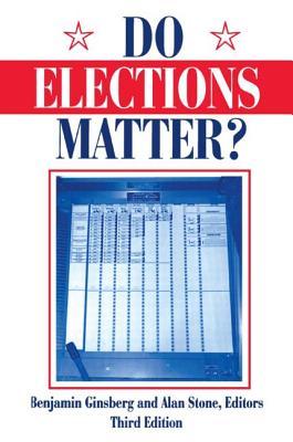 Do Elections Matter? - Ginsberg, Benjamin