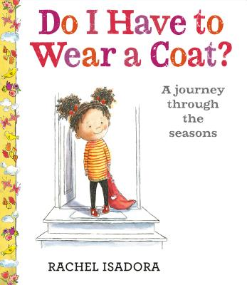 Do I Have to Wear a Coat? -