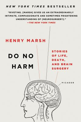 Do No Harm: Stories of Life, Death, and Brain Surgery - Marsh, Henry