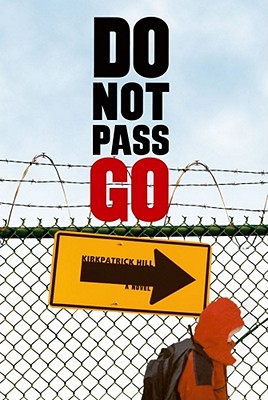 Do Not Pass Go - Hill, Kirkpatrick