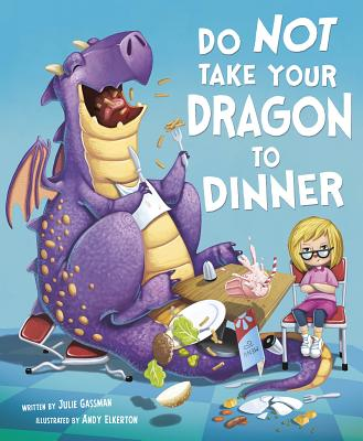 Do Not Take Your Dragon to Dinner - Gassman, Julie
