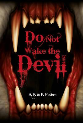 Do Not Wake the Devil - Peters, Andrew, and Peters, Polly, and Cottrell Boyce, Frank (Series edited by)