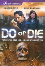 Do or Die - David S. Jackson