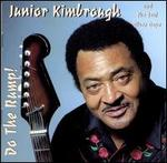 Do the Rump! - Junior Kimbrough & The Soul Blues Boys