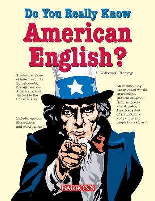 Do You Really Know American English? - Harvey, William C, M.S.