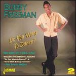Do You Want to Dance?: The Best of 1956-1961