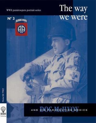 Doc McIlvoy: And His Parachuting Medics - de Trez, Michel