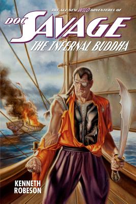 Doc Savage: The Infernal Buddha - Robeson, Kenneth, and Dent, Lester, and Murray, Will
