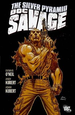 Doc Savage: The Silver Pyramid - O'Neil, Dennis