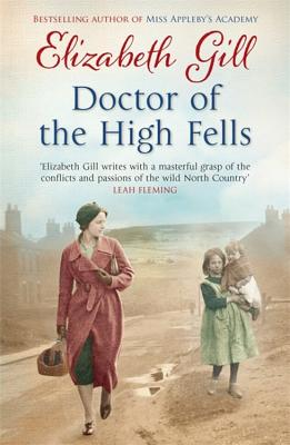 Doctor of the High Fells - Gill, Elizabeth