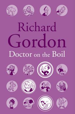 Doctor on the Boil - Gordon, Richard