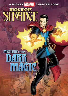 Doctor Strange: Mystery of the Dark Magic - Snider, Brandon T