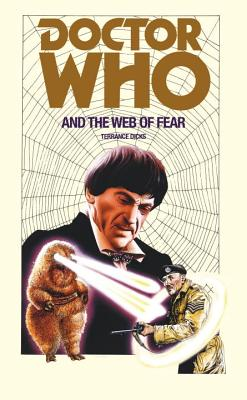 Doctor Who and the Web of Fear - Dicks, Terrance