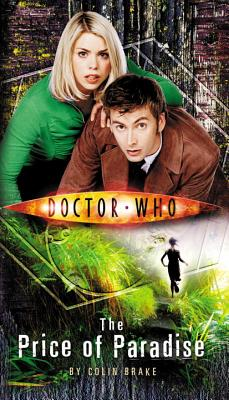 Doctor Who: The Price of Paradise - Brake, Colin