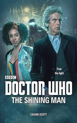 Doctor Who: The Shining Man - Scott, Cavan