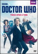 Doctor Who: Twice Upon a Time -